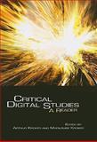 Critical Digital Studies : A Reader, Kroker, Arthur and Kroker, Marilouise, 0802095461