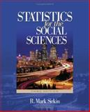 Statistics for the Social Sciences, Sirkin, R. Mark, 141290546X
