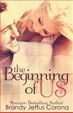 The Beginning of Us, Brandy Corona, 1495245462