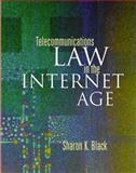 Telecommunications Law in the Internet Age, Black, Sharon K., 1558605460