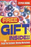 Free Gift Inside!!, Stephen Brown, 1841125466