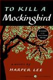 To Kill a Mockingbird, Harper Lee, 0060935464