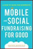 Mobile and Social Fundraising for Good, Mansfield, 0071825460