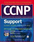CCNP Cisco Internetwork Troubleshooting Study Guide : Exam 640-506, Snygress Media, Inc. Staff, 0072125462