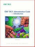 OSF DCE Administration Guide : Introduction, Open Software Foundation Staff, 0131765469