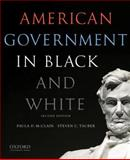 American Government in Black and White, McClain, Paula D. and Tauber, Steven C., 0199325464
