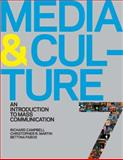 Media and Culture : An Introduction to Mass Communication, Campbell, Richard and Martin, Christopher R., 0312485468