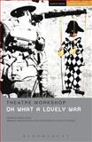 Oh What a Lovely War, Steve Lewis and Joan Littlewood, 0413775461