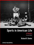 Sports in American Life : A History, Davies, Richard O., 0470655461