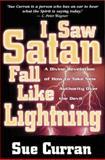 I Saw Satan Fall Like Lightning, Sue Curran, 0884195465