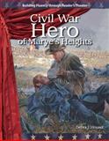 Civil War Hero of Marye's Heights, Dona Herwick Rice and Debra Housel, 1433305461
