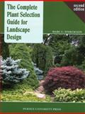 The Complete Plant Selection Guide for Landscape Design, Stoecklein, Marc C., 1557535469