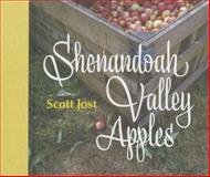 Shenandoah Valley Apples, Scott Jost, 1935195468