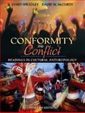 Conformity and Conflict : Readings in Cultural Anthropology (with MyAnthroKit Student Access Code Card), Spradley, James & and McCurdy, David W., 0205625460