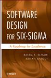 Software Design for Six Sigma : A Roadmap for Excellence, El-Haik, Basem S. and Shaout, Adnan, 0470405465