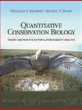 Quantitative Conservation Biology, William F. Morris and Daniel F. Doak, 0878935460