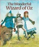 The Wonderful Wizard of Oz, L. Frank Baum, 1402775466
