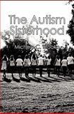 The Autism Sisterhood, Michele C. Brooke, 1452895465