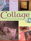 Collage Creations, Barbara Matthiessen, 1581805462