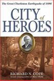 City of Heroes, Richard N. Cote, 1929175469
