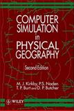Computer Simulation in Physical Geography, Kirkby, M. J. and Naden, P. S., 0471935468