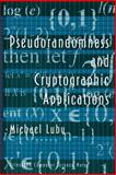 Pseudorandomness and Cryptographic Applications, Luby, Michael, 0691025460