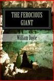 The Ferocious Giant, William Doyle, 1497365465