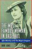 The Most Famous Woman in Baseball