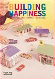 Building Happiness, Jane Wernick, 1906155461
