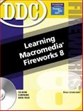 Learning Macromedia Fireworks 8, Underdahl, Brian and Snyder, Jan, 0131875477