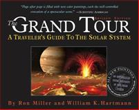 The Grand Tour, Ron Miller and William K. Hartmann, 0761135472