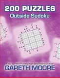 Outside Sudoku: 200 Puzzles, Gareth Moore, 1480255475