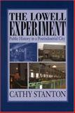 The Lowell Experiment, Cathy Stanton, 1558495479