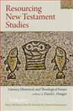 Resourcing New Testament Studies : Literary, Historical, and Theological Essays in Honor of David L. Dungan, Subramanian, J. Samuel, 0567565475