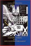 Culture, Nation, and the New Scottish Parliament, McCracken-Flesher, Caroline, 083875547X