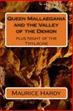 Queen Mallaegania and the Valley of the Demon, Maurice Hardy, 1480005479