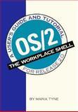 OS/2, the Workplace Shell, Maria E. Tyne, 1881435474