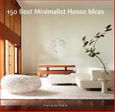 150 Best Minimalist Interior Ideas, Alex Sanchez, 0062315471