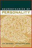Neurodynamics of Personality, Grigsby, Jim and Stevens, David W., 1572305479