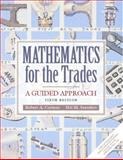 Mathematics for the Trades : A Guided Approach, Carman, Robert A. and Saunders, Hal M., 0130305472