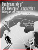 Fundamentals of the Theory of Computation : Principles and Practice, Greenlaw, Raymond and Hoover, James H., 1558605479