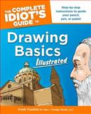 Drawing Basics - Complete Idiot's Guide, Frank Fradella, 1592575471