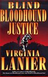Blind Bloodhound Justice, Virginia Lanier, 0060175478
