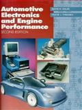 Automotive Electronics and Engine Performance, Dales, Davis N. and Thiessen, Frank J., 0133505472