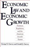 Economic Law and Economic Growth, George E. Garvey and Gerald J. Garvey, 0275935477