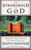 The Stronghold of God, Francis Frangipane, 0884195473