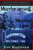 Murder Myself, Murder I Am, Jon Keehner, 1492885479