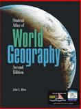 Student Atlas of World Geography, Allen, John Logan, 0072425474