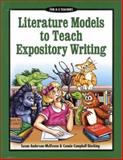 Literature Models to Teach Expository Writing, McElveen, Susan Anderson and Dierking, Connie Campbell, 0929895479