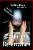Rhea-10 Death and Ressurection, Ashley MacGregor, 149522547X